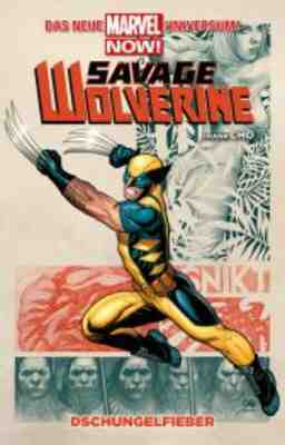 Savage Wolverine MARVEL NOW! [Nr. 0001]