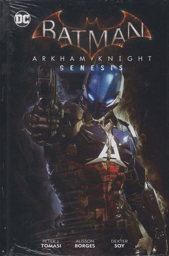 Batman Arkham Knights: Genesis